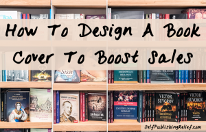 How To Design A Book Cover To Boost Sales