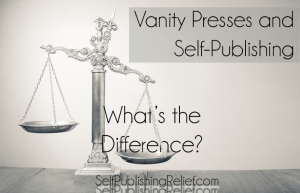 Vanity Presses and Self-Publishing