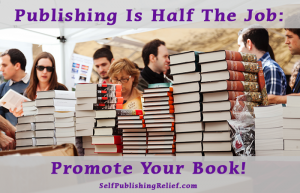 Publishing Is Half The Job 2