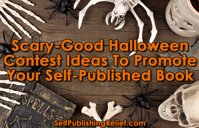 scary good halloween contest ideas to promote your self published