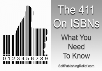 The 411 On ISBNs—What You Need To Know
