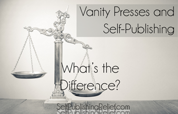 Vanity Presses and Self-Publishing: What's the Difference?