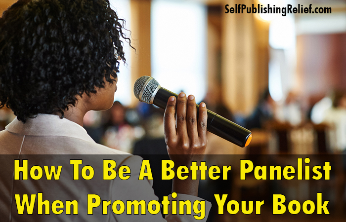 How To Be A Better Panelist When Promoting Your Book
