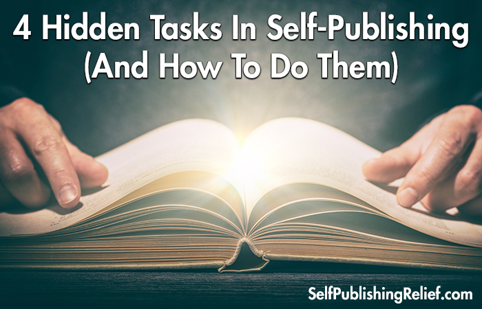 4 Hidden Tasks In The Self-Publishing Process (And How To Do Them)