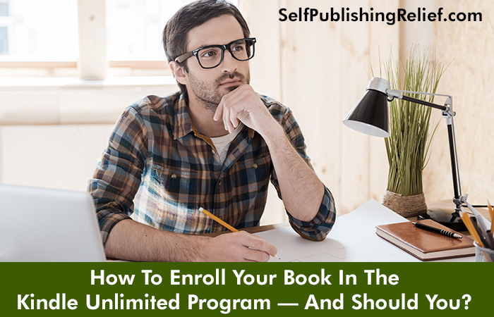 How To Enroll Your Book In The Kindle Unlimited Program—And