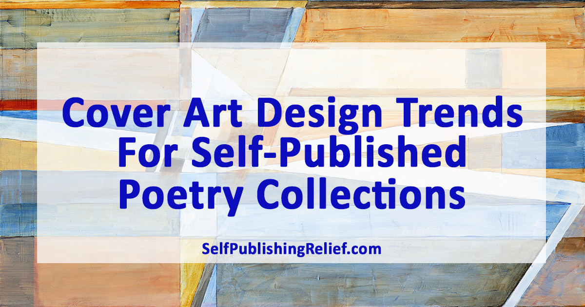 Cover Art Design Trends For Self-Published Poetry Collections | Self-Publishing Relief