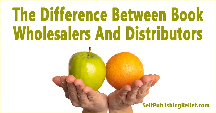The Difference Between Book Wholesalers And Distributors| Self-Publishing Relief